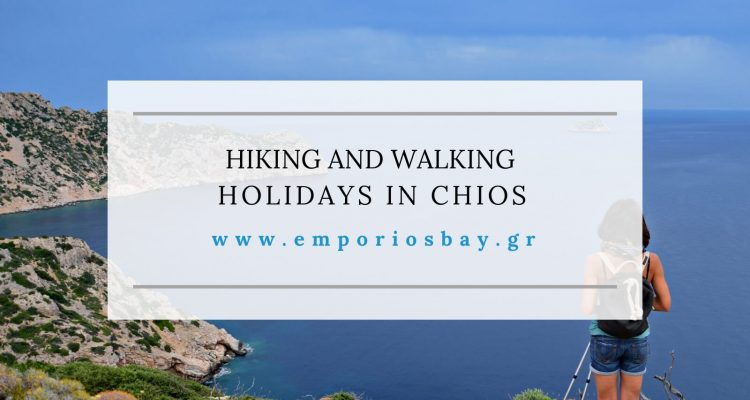 Hiking and Walking Holidays in Chios EmporiosBay Hotel Studios Apartments Pool Breakfast Emporios